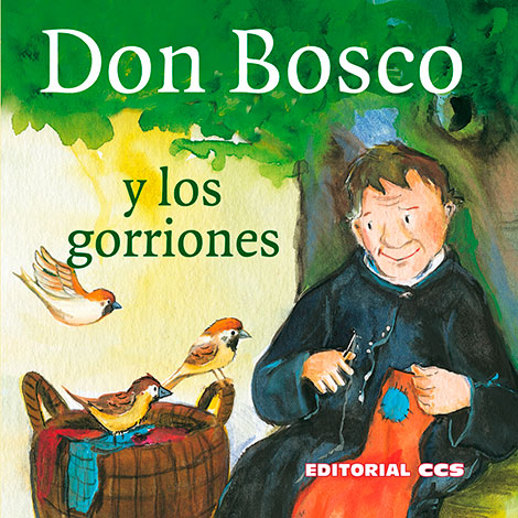 DON BOSCO Y LOS GORRIONES