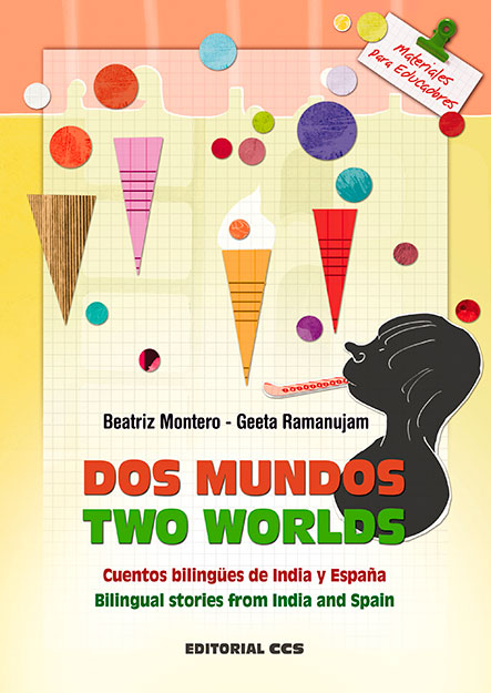 DOS MUNDOS / TWO WORLDS