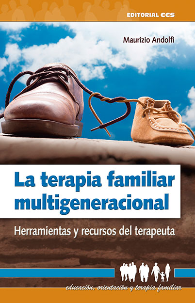 LA TERAPIA FAMILIAR MULTIGENERACIONAL